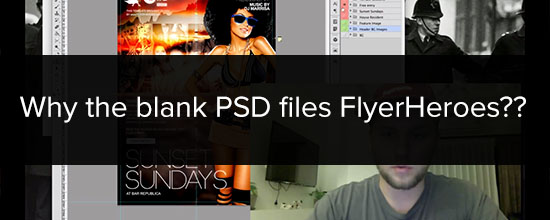 "Why FlyerHeroes free flyers appear as ""blank"" or ""empty"" PSD files:"