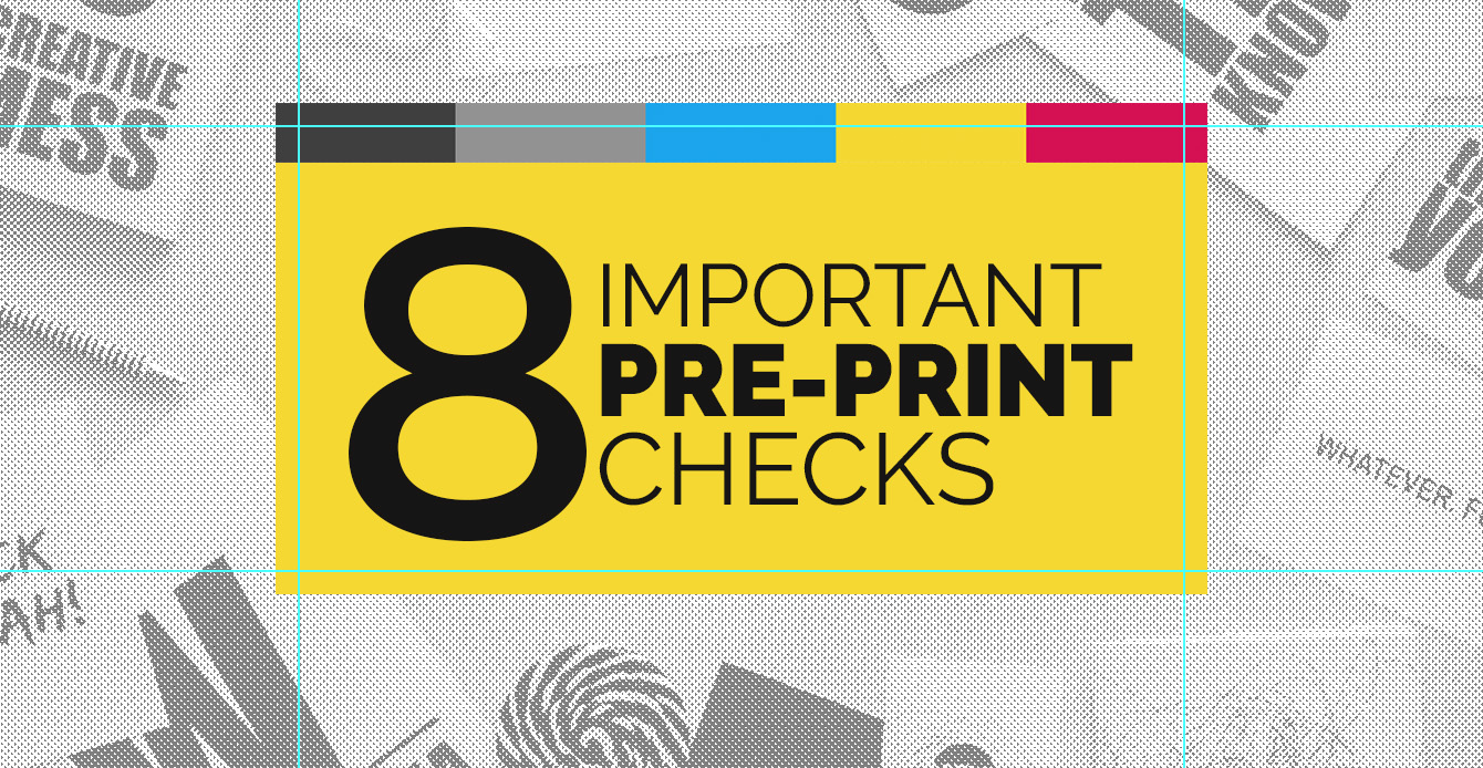 Tips For Printing - 8 Important Checks For Printing Flyers Online