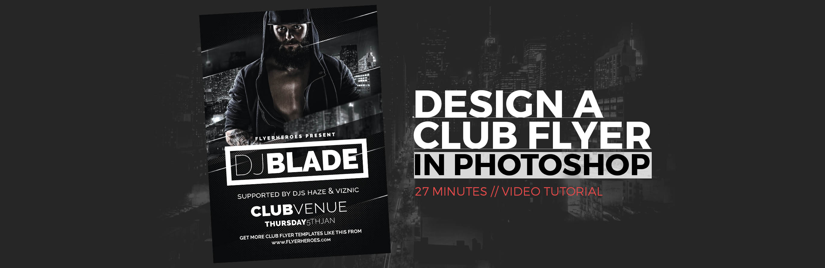 Design a Club Flyer in Photoshop - Flyer Design Tutorial